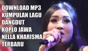 Lagu Dangdut Jawa Terbaru Nella Kharisma Mp3 Lagu Musik Penyanyi
