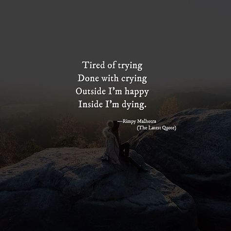 List Of Pinterest Cries Quotes Tired Of Images Cries Quotes Tired
