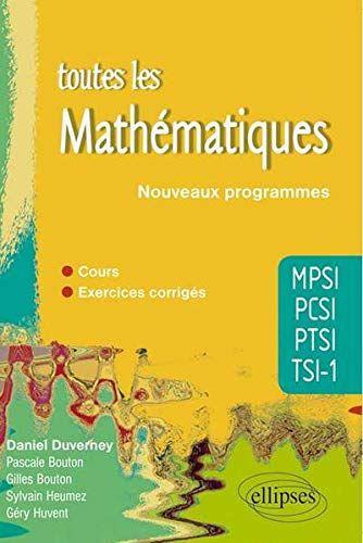 Telecharger Toutes Les Mathematiques Mpsi Pcsi Ptsi Tsi 1 Cours Et Exercices Corriges Conforme Au Programme 2013 P Telechargement Pdf Gratuit Listes De Lecture