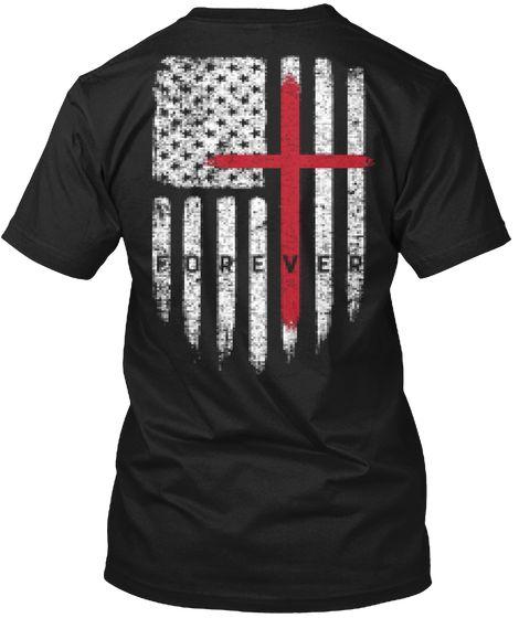 Faith Forever Patriotic Usa Flag Shirt Usa Flag Patriotic Patriotic Flag