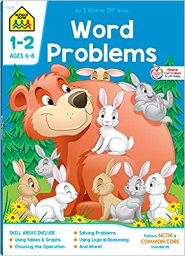 School Zone Word Problems Workbook 64 Pages Ages 6 To 8 1st Grade 2nd Grade Picture Stories Graphs Calend School Zone Word Problems Workbook
