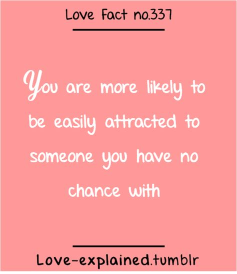Love facts (love,desire,girl,cute,pink,fact,facts,relatable,so true,true) Yup.