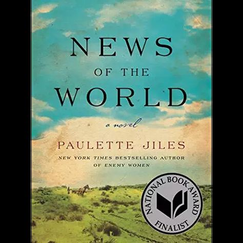 Amazon Com News Of The World Books Thought Provoking Book National Book Award Award Winning Books