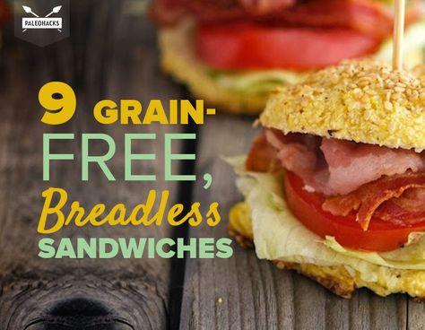 9 Paleo Grain-Free, Breadless Sandwiches