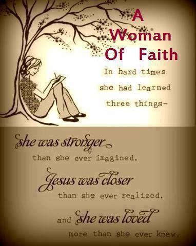 A Woman Of Faith Faith Quote