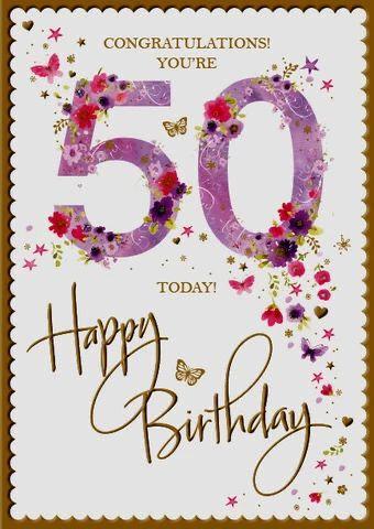 Pin By Shelagh Ruggier On Birthday 50th Birthday Cards 50th Birthday Wishes 50th Birthday Quotes