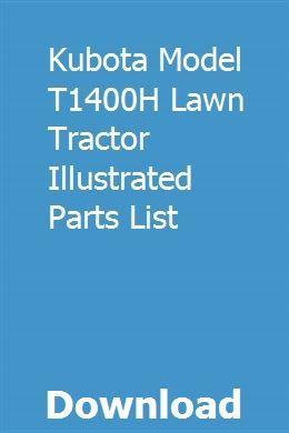 Kubota Model T1400h Lawn Tractor Illustrated Parts List Lawn Tractor Kubota Tractors