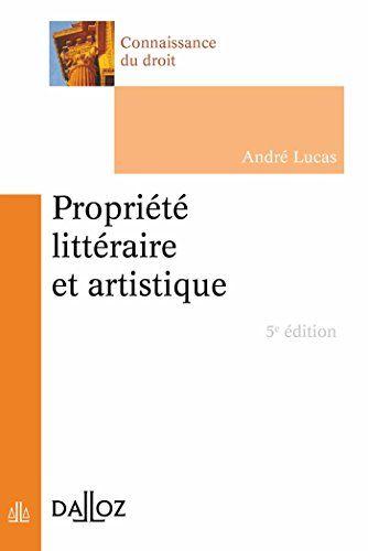 Propriete Litteraire Et Artistique 5e Ed En Ligne Droit Pdf Droit International Public Telechargement