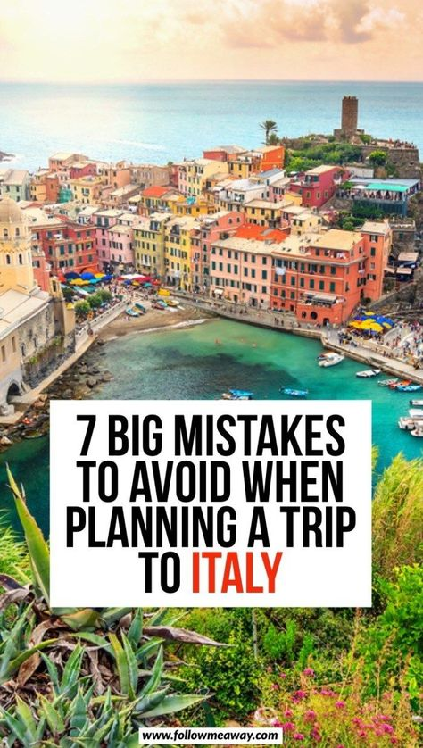 7 Big Mistakes To Avoid When Planning A Trip To Italy | Italy travel tips | things to know before traveling to Italy | best things to do in Italy | how to travel to Italy | travel tips for visiting Italy in Europe | Europe travel tips | what to do in Italy #italy #italytravel #europe #traveltips