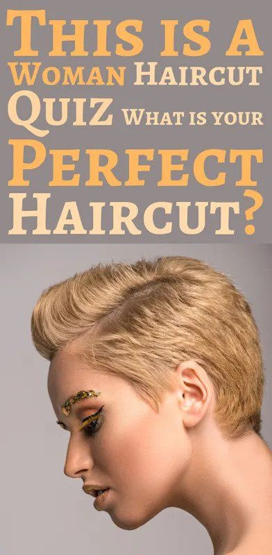 Quiz What Is Your Perfect Haircut Haircut Quiz Hair Quizzes Kinds Of Haircut