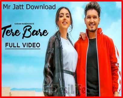 Tere Bare Karan Randhawa New Song Download New Music Albums Mp3 Song