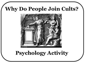 Social Psychology Group Activity Why do People Join Cults