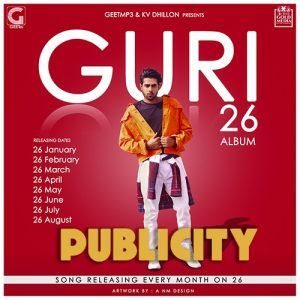 Publicity by Guri Latest Punjabi Song Djpunjab Mrjatt Mp3mad