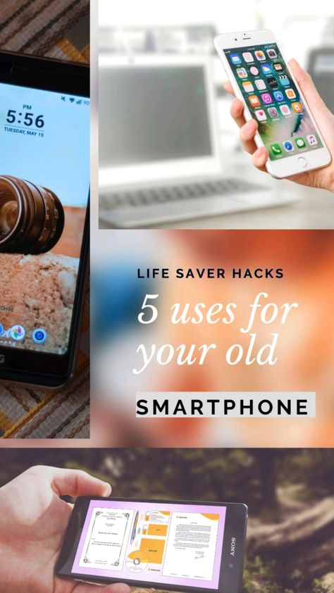 5 uses for your old smartphone