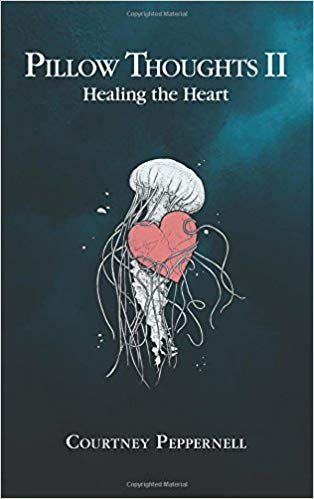 Pdf Download Pillow Thoughts Ii Healing The Heart Free Epub Mobi Ebooks Pillow Thoughts Book Pillow Poetry Books