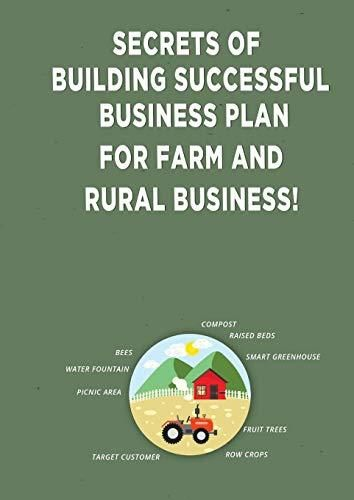 Secrets of Building Successful Business Plan for Farm and Rural Business! - Default