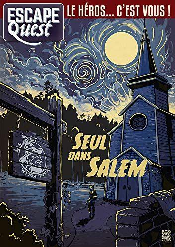 Escape Quest T03 Seul Dans Salem Pdf Gratuit Telecharger