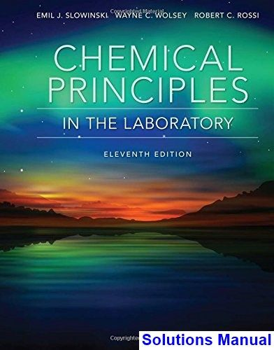 Chemical Principles In The Laboratory 11th Edition Slowinski