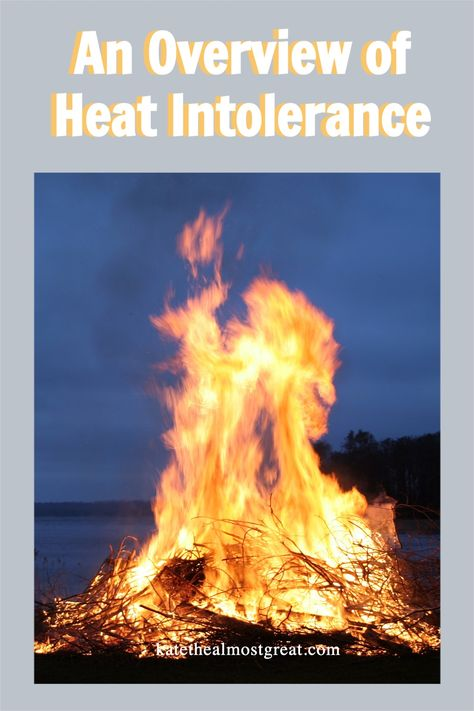 An Overview of Heat Intolerance