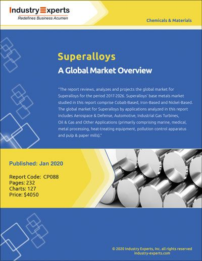 Aerospace Defense Leads Global Superalloys Market To Touch About