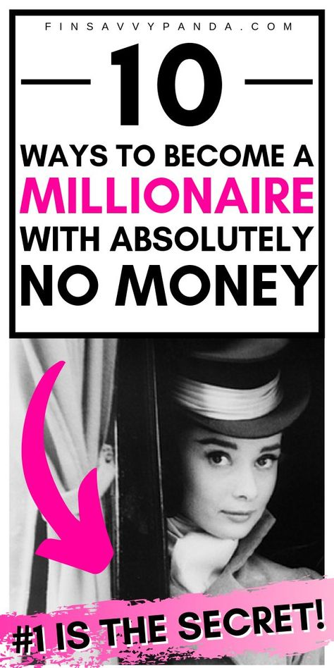 How To Become a Millionaire From Nothing (With No Money) - Finsavvy Panda