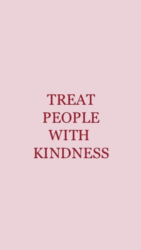 Treat people with kindness. – Harry Styles on We Heart It