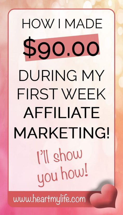 How I Made 90 My First Week Affiliate Marketing
