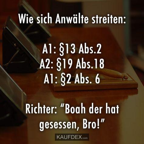 """Wie sich Anwälte streiten: A1: §13 Abs.2 A2: §19 Abs.18 A1: §2 Abs. 6 Richter: """"Boah der hat gesessen, Bro!"""""""