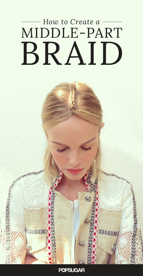 This easy braid tutorial will teach you how to DIY your own middle-part plait. Get the same bohemian hairstyle as Kate Bosworth in just a few simple steps!