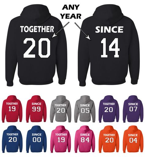 Together Since Matching Couples Sweatshirts Wedding Anniversary Gift Husband Wife Hoodies. Funny couple matching hoodies for boyfriend and girlfriend or husband and wife. Couple matching sweatshirts. Anniversary gift for couples.  Please attach a note with the year when placing an order.