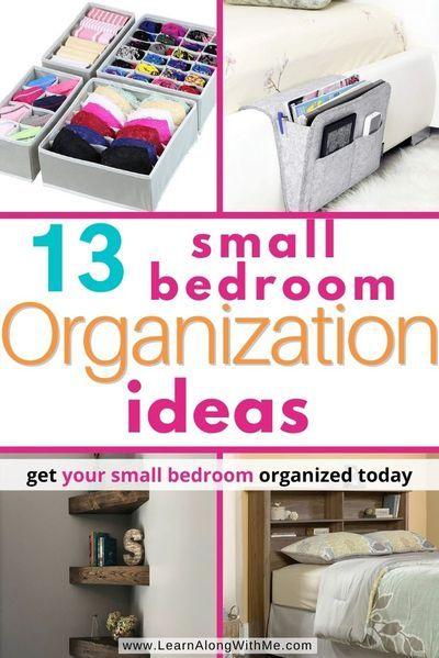 13 Simple Space Saving Small Bedroom Organization Ideas Small Bedroom Organization Organization Bedroom Small Kids Bedroom