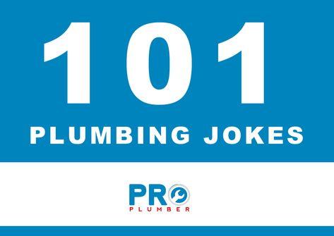 101 Plumbing Jokes