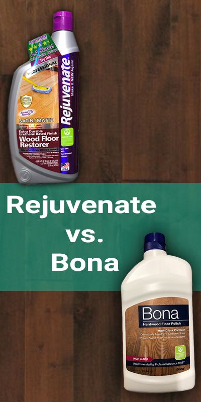 Rejuvenate Vs Bona Which Floor Cleaner And Polish Is The Best Bona Floor Floor Cleaner Polish Floor