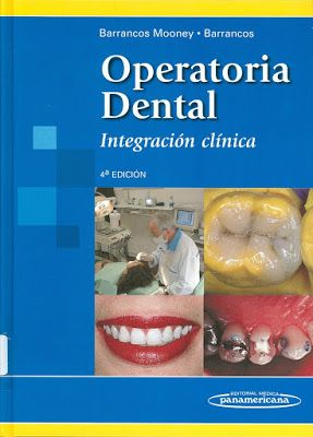 DESCARGA LIBROS DE ODONTOLOGÍA PDF: OPERATORIA DENTAL BARRANCOS PDF 2019 En  2020