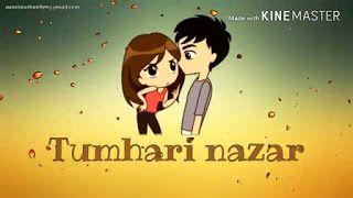 Tumhari Nazar Kyun Khafa Ho Gayi Love Whatsapp Status Video