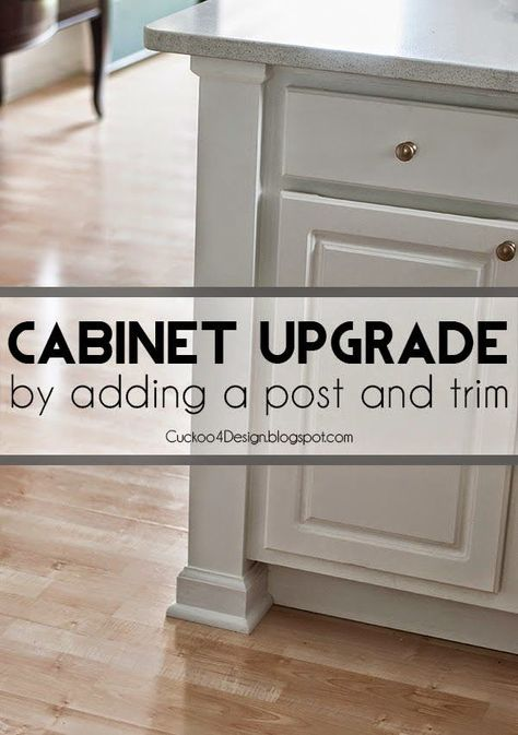 Best DIY Projects: Adding a kitchen counter post to upgrade builder standard kitchen cabinets