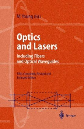Optics And Lasers Including Fibers And Optical Waveguides Optical Fibre Optics Laser