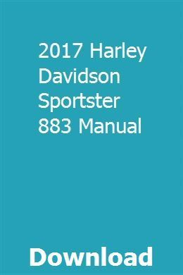 2017 Harley Davidson Sportster 883 Manual Pdf Download Full Online