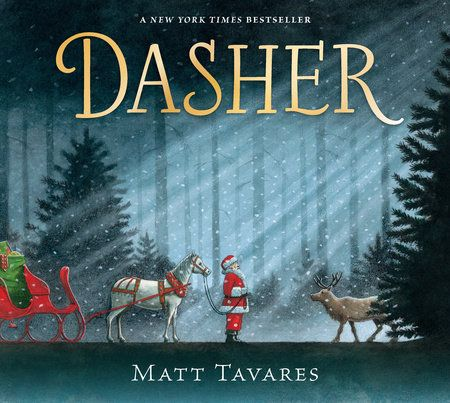 Christmas Reindeer Story 2021 Dasher By Matt Tavares 9781536201376 Penguinrandomhouse Com Books In 2021 Christmas Picture Books Tavares A Christmas Story