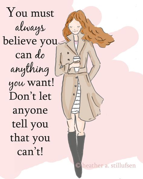 You Must Always Believe You Cand Do Anything - Art for Women - Quotes for Women - Art for Women - Inspirational Art