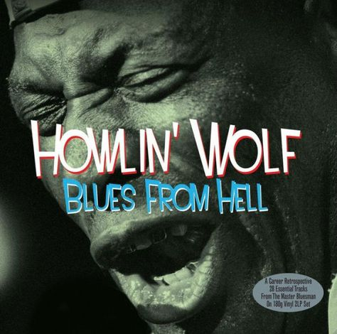 Howlin' Wolf - Blues from Hell (Vinyl)