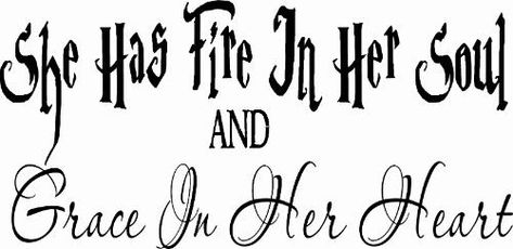 List Of Pinterest Fire In Her Quotes Girls Images Fire In Her