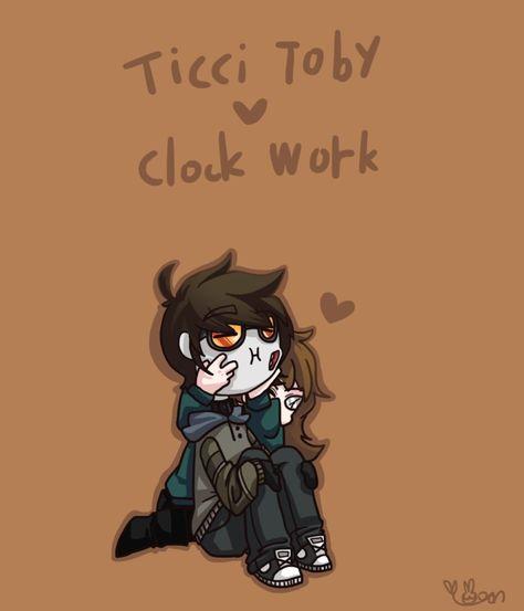 List of ticci toby x clockwork creepy pasta ideas and ticci toby x