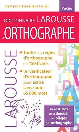 Obtenez Le Livredictionnaire Larousse D Orthographe Poche Par Laurence Vanin Au Format Pdf Ou Epub Vous Pouvez Lire En 2020 Telechargement Orthographe Livres En Ligne