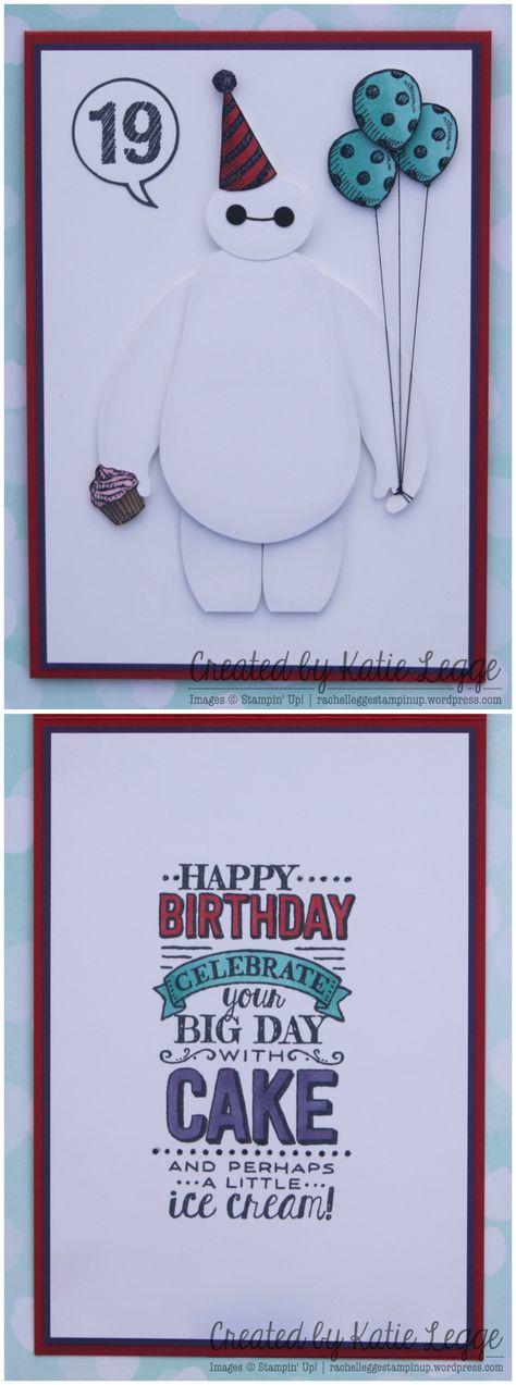 Stampin' Up! Big Hero 6 Baymax Birthday Card | Created by Katie Legge #Baymax #BigHero6 #StampinUp #BigDay rachelleggestampinup.wordpress.com