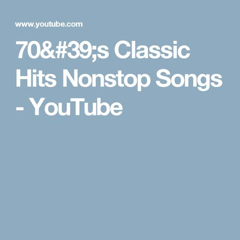 70's Classic Hits Nonstop Songs - YouTube | Music | Music