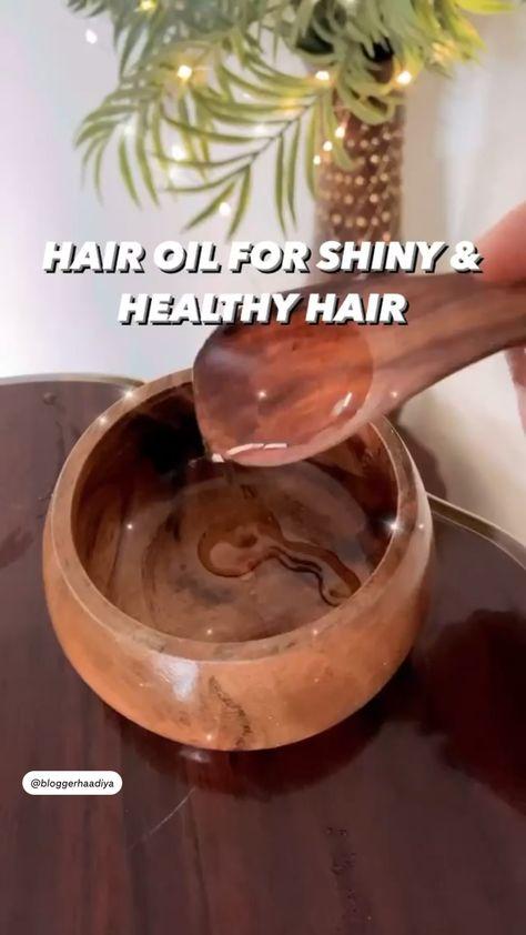 Hair Oil For Healthy & Shiny Hair