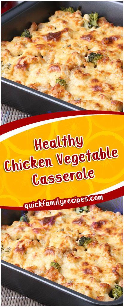 Healthy Chicken Vegetable Casserole Healthy Chicken Vegetable Cassero Chicken And Vegetable Casserole Chicken Recipes Casserole Vegetable Casserole Recipes