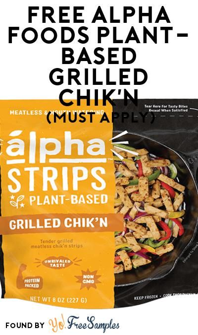 Free Alpha Foods Plant Based Grilled Chik N At Social Nature Must Apply Food Tasty Bites Convenience Food