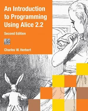 An Introduction To Programming Using Alice 2 2 Pdf By Charles W